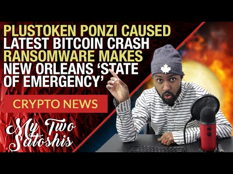 Plus Token Ponzi Causes Latest Crypto Bloodbath Says Chainalysis   Crypto Ransomeware in New Orleans