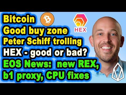 🔵 Bitcoin, Is HEX Good/Bad?, Peter Schiff & Bitcoin, new EOS REX, CPU & blockone's Voting Proxy 🎄🎁