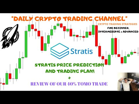 CRYPTO TRADING STRATEGIES – STRATIS PRICE PREDICTION & REVIEW OF OUR 40% TOMO TRADE