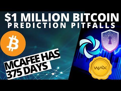 Bitcoin $1 Mill Prediction Pitfalls | JOHN MCAFEE | Safe Haven | WAX | HPB | Crypto and BTC News