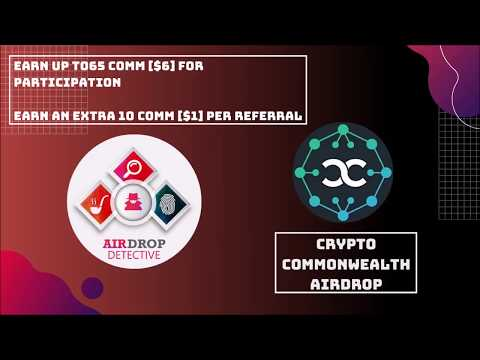 Crypto Commonwealth Airdrop | Up to 65 COMM [~$6] and 10 COMM [~$1] per referral