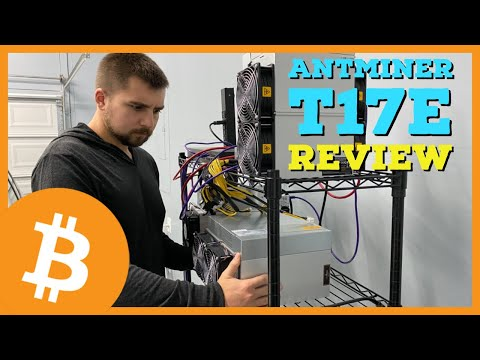 A Bitcoin Miner for Mining Farms? Bitmain Antminer T17E Setup, Review, and, Profitability!