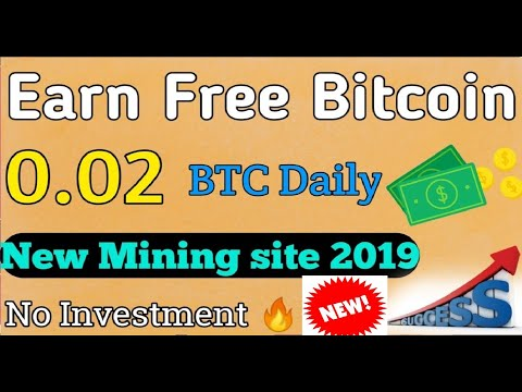 Earn 0.02 Bitcoin Every Day🔥 Free || New bitcoin Mining site 2019
