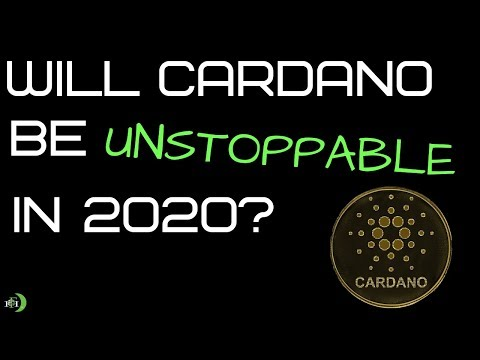 Will Cardano (ADA) Be Unstoppable In 2020?
