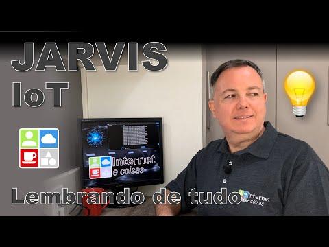 JARVIS IoT lembrando de tudo – Internet e Coisas #105