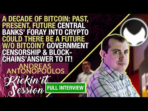 Crypto Blood x Andreas Antonopoulos Talk A Decade of Bitcoin | Central Bank Issued Cryptos & More!