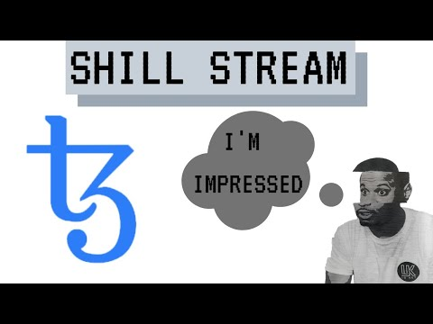 Shill Stream – Tezos XTZ / Tezos coin