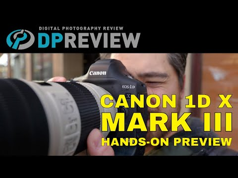 DPReview TV: Canon EOS 1DX Mark III Preview