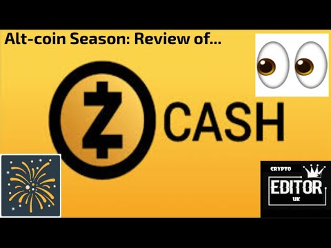 Alt Coin Season – Review of Zcash