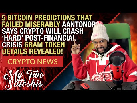 @aantonop Says Crypto to Crash Hard Post Financial Crisis | 5 Failed Bitcoin Predictions
