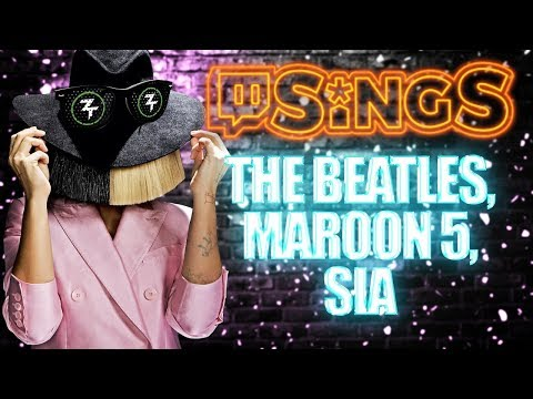 Twitch Sings #11 : The Beatles, Maroon 5, Sia …