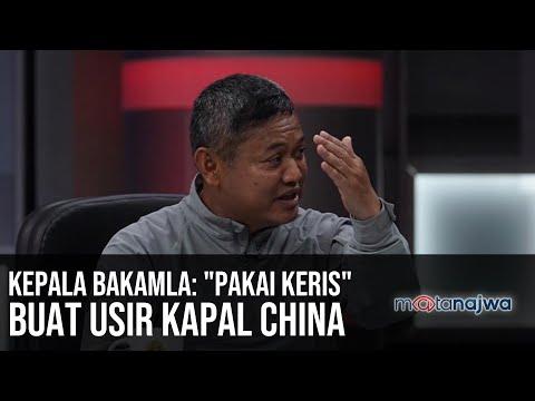 "Ada China di Natuna – Kepala Bakamla: ""Pakai Keris"" Buat Usir Kapal China (Part 4) | Mata Najwa"