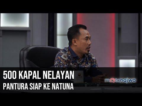 Ada China di Natuna: 500 Kapal Nelayan Pantura Siap Ke Natuna (Part 5) | Mata Najwa
