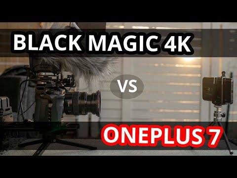 BLACK MAGIC 4K VS ONEPLUS 7