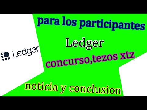 ledger ,concurso de los tezos txz respuesta y conclusion