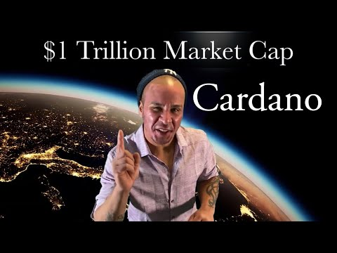 Cardano The 💸 Trillion Dollar Market Cap, Internet of Blockchains With a Billion Users World Wide