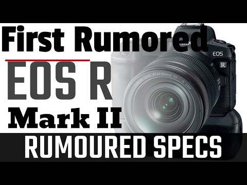 Canon EOS R Mark II Mirrorless Camera Rumored Specifications