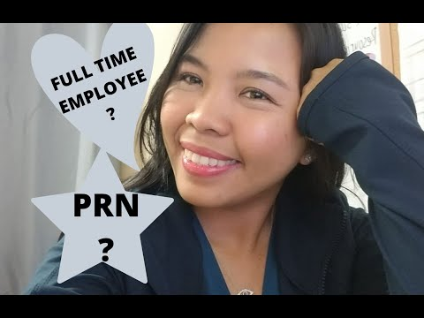 The difference between a PRN and Full time job.