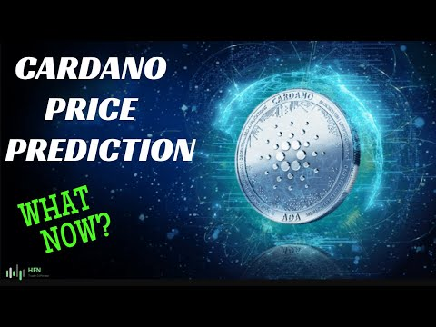 CARDANO (ADA) PRICE PREDICTION – WHAT NOW?