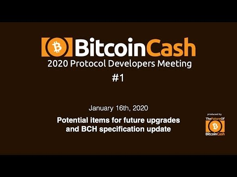 Bitcoin Cash Development video meeting #1 – January 16, 2020