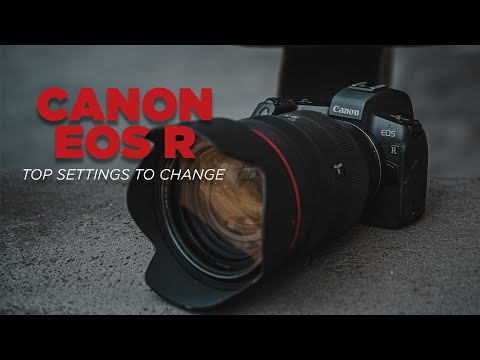 Top 10 Settings to Change on the Canon EOS R – EOS R Setup Guide