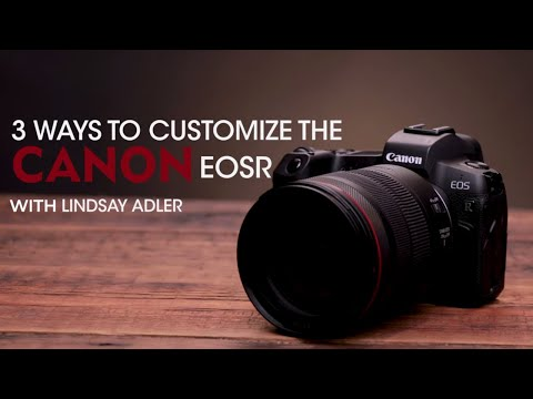 3 Ways to Customize the Canon EOS R | Lindsay Adler