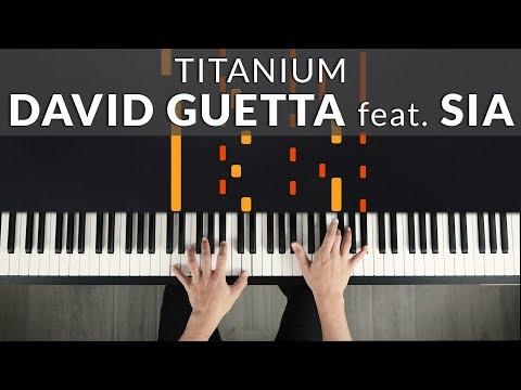 David Guetta feat. Sia – Titanium | Tutorial of my Piano Cover