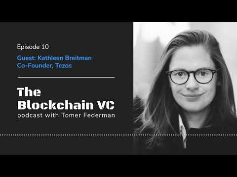 Ep. 10 – Kathleen Breitman, Co-Founder of Tezos: The Drivers Behind the Network's Growth