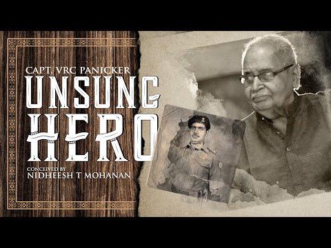 The Unsung Hero | Malayalam Documentary | Honorary Captain VRC Panicker | Nidheesh T Mohanan