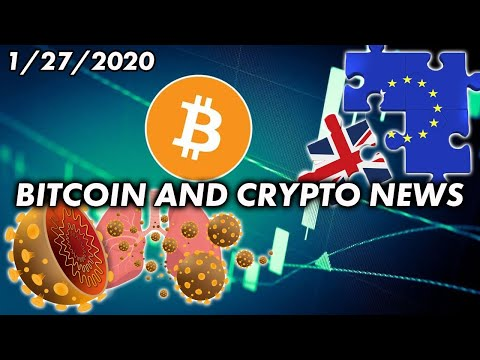 Bitcoin UP Due to Coronavirus and Brexit? | Bitcoin & Cryptocurrency News 1/27/2020