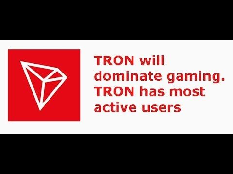 "TRON(TRX) to ""dominate"" gaming. TRON, not Ethereum has most active users"
