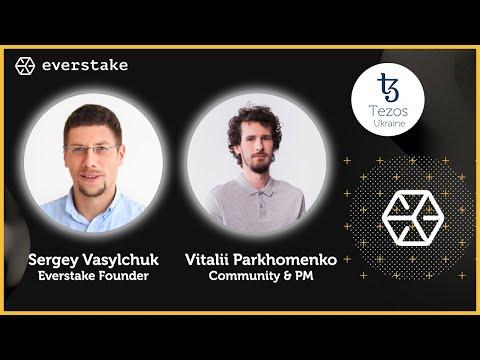 Everstake – Staking Service Platform – Tezos Ukraine Co-Founders