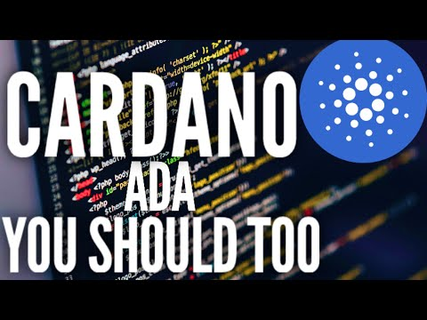 I've Just Bought Some Cardano (ADA) Here's Why