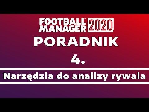 Poradnik do Football Manager 2020 | #4 Analiza rywala