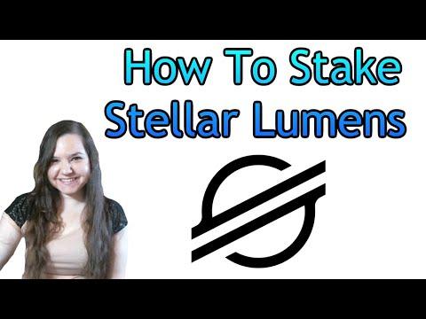 How To Stake Stellar Lumens (XLM)