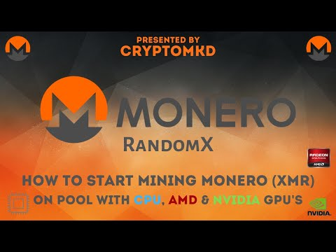 How to start mining Monero (XMR) on pool with CPU and AMD and NVIDIA GPU's