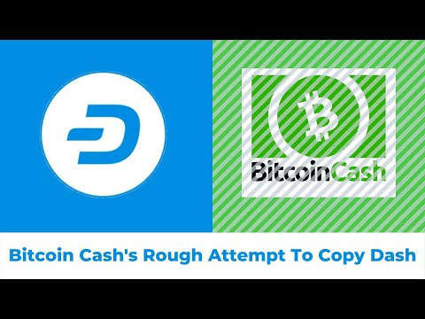 Bitcoin Cash's Rough Attempt To Copy Dash