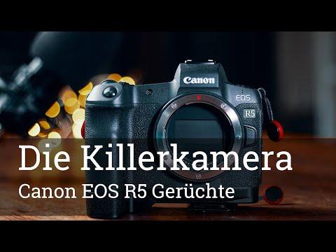 ⭐️ Canon EOS R5: Kommt die KILLER KAMERA? 4k 120 FPS, IBIS und mehr. (GERÜCHTE)