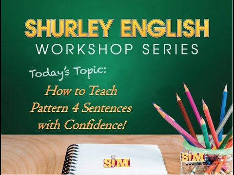 How to teach the Pattern 4 Sentence with confidence!   (SN LV PrN)