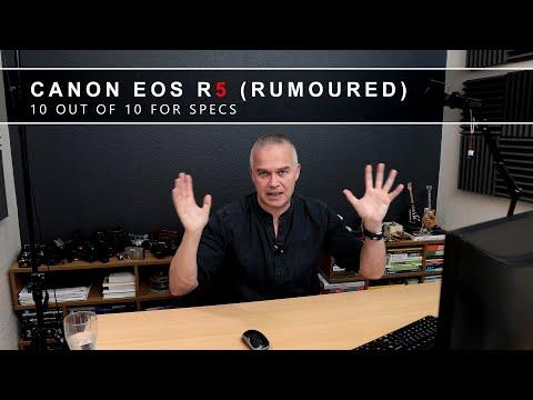 Canon EOS R5 Mirrorless Camera (Rumoured) with 8K 30p & 4K 120p!!!