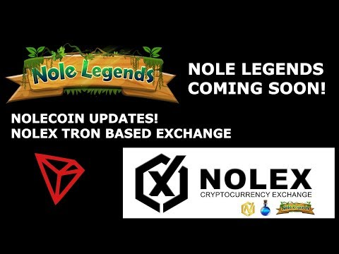 NOLECOIN UPDATES! NOLEX TRON BASED EXCHANGE + NOLE LEGENDS COMING SOON!