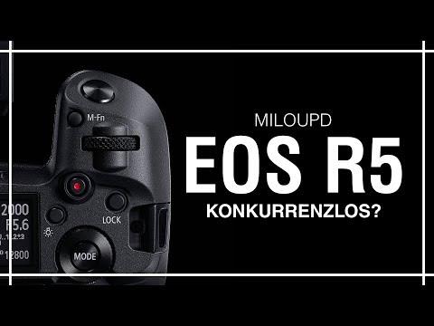 Canon EOS R5 – Das Aus für Sony, Nikon & Co?! | Milou PD