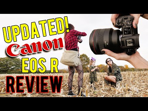 UPDATED Mirrorless Camera Review | NEW Firmware Canon EOS R Hands-On Real Shoot