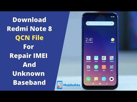 Download Xiaomi Redmi Note 8 QCN File For IMEI Repair | Fix Baseband