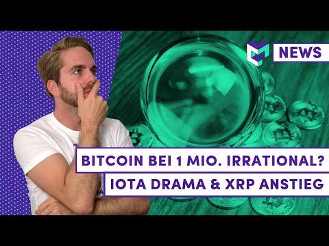 Bitcoin Kurs von 1 Mio. USD irrational? | ICON (ICX) noch kaufen? | IOTA Drama Akt 2 | XRP Anstieg
