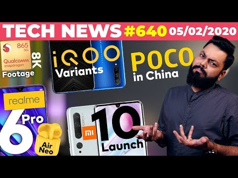 Realme 6 Pro & Buds Air Neo Launch,IQOO Variants,POCO in China,Mi 10 Launch,SD865 8K Footage-TTN#640