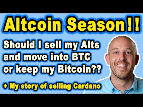 🔵 Altcoin Season! Best Strategy? Should I Sell my Alts for Bitcoin or Keep BTC?? +Sold My Cardano
