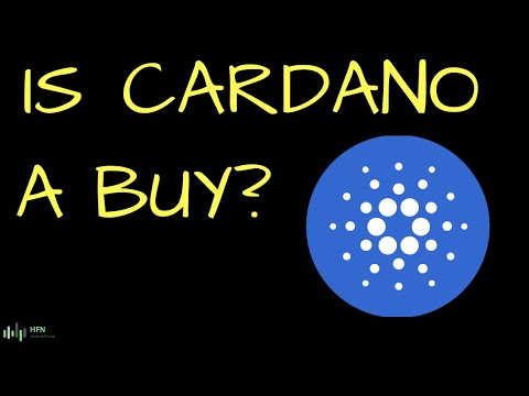 Is Cardano (ADA) A Buy – Why?