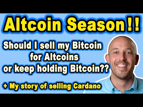 🔵 Altcoin Season! Best Strategy? Should I Sell my Bitcoin for Alts or Keep My BTC? +Sold My Cardano