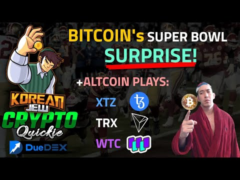 BITCOIN SUPERBOWL SURPRISE 😱😩😨 ALTCOIN PLAYS $XTZ  TEZOS $TRX $WTC